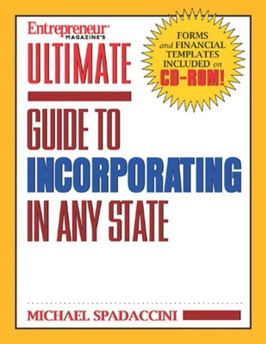 Ultimate Guide to Incorporating in Any State (Paperback)