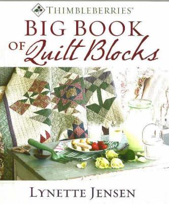 Thimbleberries Big Book of Quilt Blocks (Hardback)
