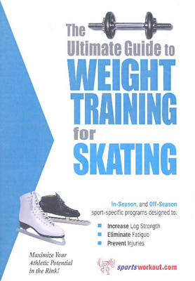 Weight Training for Skating (Paperback)