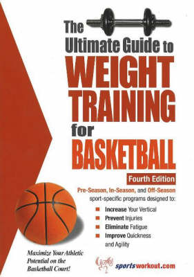 Ultimate Guide to Weight Training for Basketball, 4th Edition (Paperback)