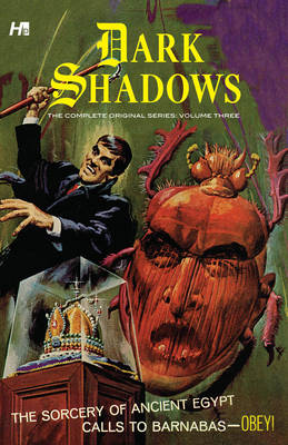 Dark Shadows: The Complete Series Volume Three (Hardback)