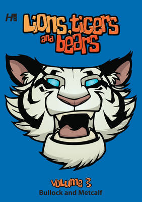 Lions, Tigers and Bears Volume 3 (Paperback)