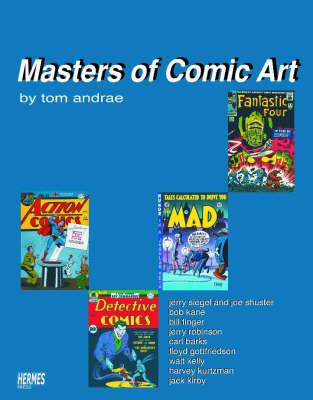 Masters of Comic Art (Hardback)