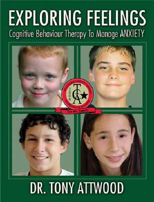 Exploring Feelings: Cognitive Behavior Therapy to Manage Anxiety (Paperback)