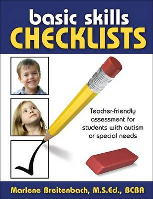Basic Skills Checklists: Teacher-Friendly Assessment for Students with Autism or Special Needs (Spiral bound)