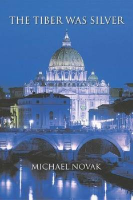 The Tiber Was Silver (Paperback)