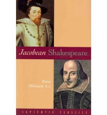 Jacobean Shakespeare (Paperback)