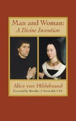 Man and Woman: A Divine Invention (Paperback)