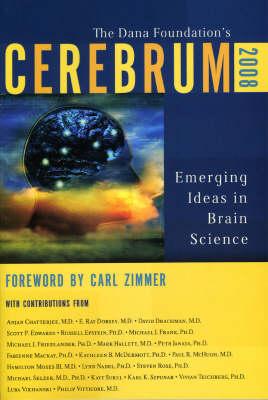 Cerebrum 2008: Emerging Ideas in Brain Science (Paperback)
