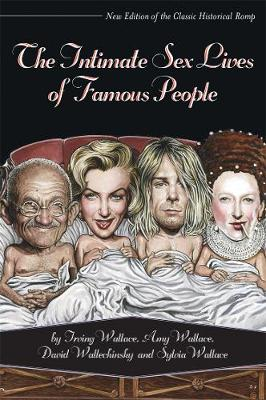 The Intimate Sex Lives Of Famous People (Paperback)