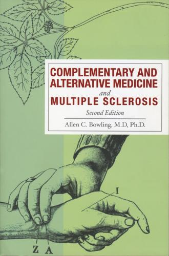 Complementary and Alternative Medicine and Multiple Sclerosis (Paperback)