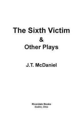 The Sixth Victim & Other Plays (Paperback)