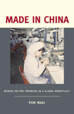 Made in China: Women Factory Workers in a Global Workplace (Paperback)