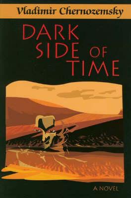 Dark Side of Time: A Novel (Hardback)