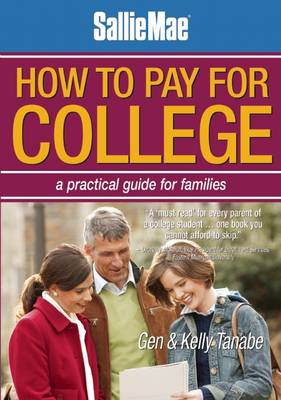SallieMae How to Pay for College: A Practical Guide for Families (Paperback)