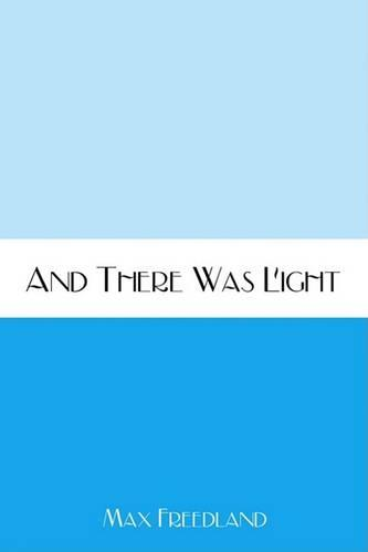 And There Was Light (Paperback)