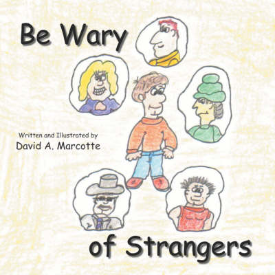 Be Wary of Strangers (Paperback)