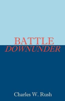 Battle Downunder (Paperback)