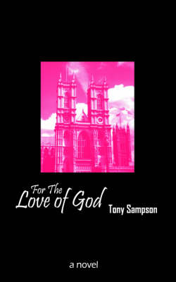 For the Love of God (Paperback)