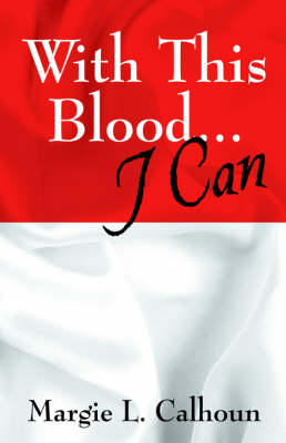 With This Blood...I Can (Paperback)