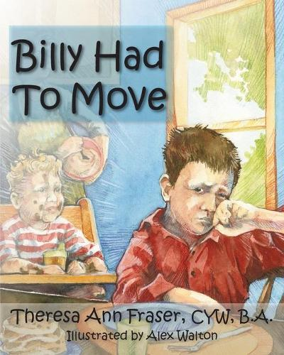 Billy Had to Move (Paperback)