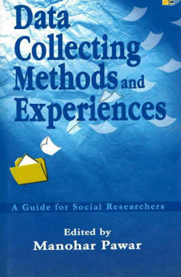 Data Collecting Methods and Experiences: A Guide for Social Researchers (Hardback)