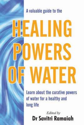 Healing Powers of Water (Paperback)