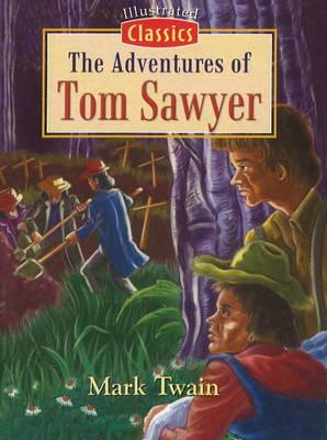 Adventures of Tom Sawyer (Paperback)