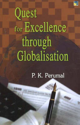 Quest for Excellence Through Globalisation (Hardback)