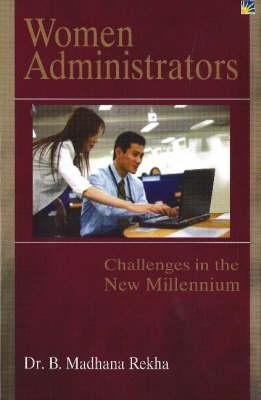 Women Administrators: Challenges in the New Millennium (Hardback)