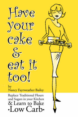 Have Your Cake and Eat it Too (Paperback)