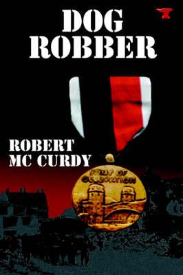 Dog Robber (Paperback)