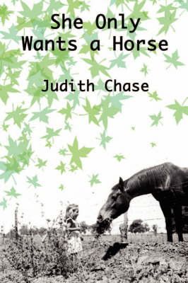 She Only Wants A Horse (Paperback)