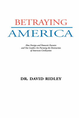 Betraying America (Paperback)