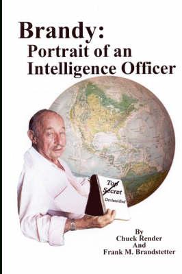 Brandy: Portrait of an Intelligence Officer (Hardback)