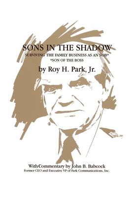 Sons in the Shadow: Surviving the Family Business as an Sob (Hardback)