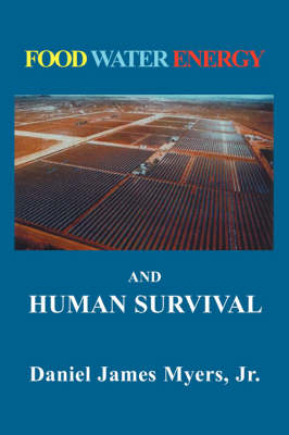 Food, Water, Energy and Human Survival (Paperback)