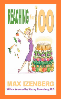 Reaching For 100: Revised Edition (Paperback)