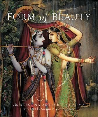 Forms of Beauty: The Krishna Art of B.G. Sharma (Hardback)