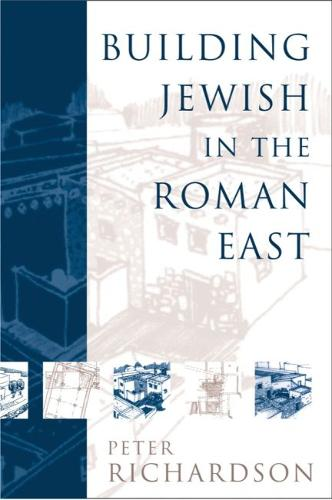Building Jewish in the Roman East (Paperback)