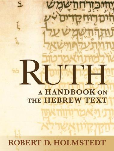 Ruth: A Handbook on the Hebrew Text (Paperback)
