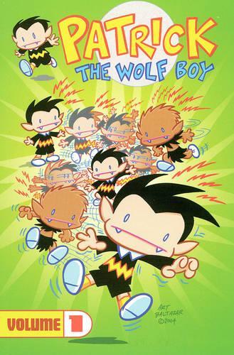 Patrick the Wolf Boy: v. 1 (Paperback)