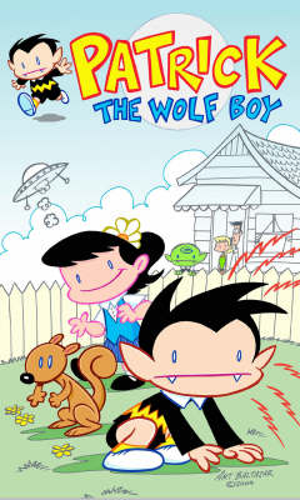 Patrick the Wolf Boy: v. 2 (Paperback)
