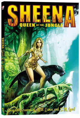 Sheena Queen of the Jungle: v. 1 (Paperback)