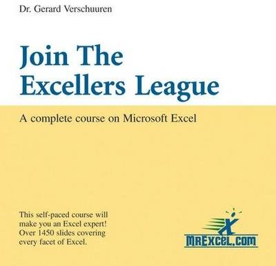 Join the Excellers League: A Complete Course on Microsoft Excel (CD-ROM)