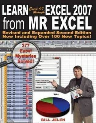 Learn Excel 97 Through Excel 2007 from Mr Excel: 377 Excel Mysteries Solved! (Paperback)