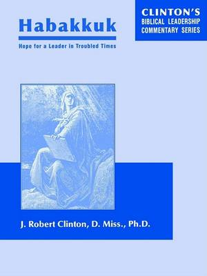Habakkuk--Hope for a Leader in Troubled Times (Paperback)