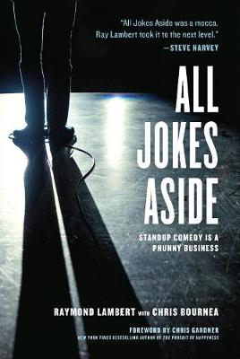 All Jokes Aside: Standup Comedy Is a Phunny Business (Paperback)