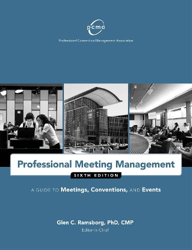 Professional Meeting Management: A Guide to Meetings, Conventions, and Events (Paperback)