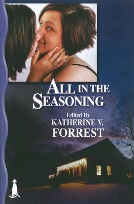 All In The Seasoning: A Holiday Anthology (Paperback)